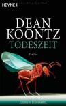 Todeszeit - Dean Koontz