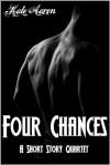 Four Chances: A Short Story Quartet - Kate Aaron