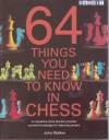 64 Things You Need to Know in Chess - John Walker