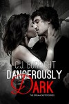 Dangerously Dark (The Dreamcaster Series #3) - C.J. Burright