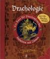 Drachologie : ein Kurs für Drachenforscher ; Aufspüren und Zähmen - Dugald A. Steer