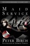 Maid Service - Peter Birch, Georgio Verona