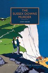 The Sussex Downs Murder: A British Library Crime Classic (British Library Crime Classics) - John Bude