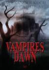 Vampires Dawn: Reign of Blood - Cairiel Ari, Alexander 'Marlex' Koch