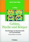 Gehirn, Psyche und Körper - Johann Caspar Rüegg