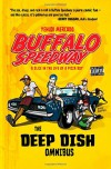 Buffalo Speedway: The Deep Dish Omnibus - Yehudi Mercado