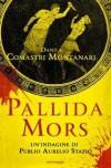 Pallida mors - Danila Comastri Montanari