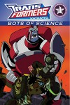 Transformers: 'Bots of Science (Transformers Animated - 'Bots of Science) - Marty Isenberg, Megan Bryant, Boo