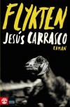 Flykten - Jesús Carrasco