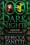 Tangled: A Dark Protectors Novella - Rebecca Zanetti