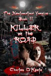 Killer on the Road  - Charles  O'Keefe