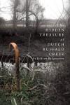 The Hidden Treasure of Dutch Buffalo Creek - Jackson Badgenoone