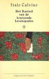 Het Kasteel van de kruisende Levenspaden - Italo Calvino, Henny Vlot