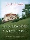 Man Reading a Newspaper - Jack Sussek