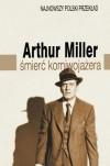 Śmierć komiwojażera - Arthur Miller