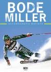 Bode Miller. Autobiografia wariata - Bode Miller, Jack McEnany
