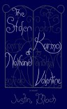 The Stolen Karma Of Nathaniel Valentine (The Books Of Balance, Volume I) - Justin Bloch