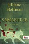 Samariter - Jilliane Hoffman, Sophie Zeitz