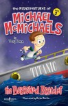 The Misadventures of Michael McMichaels Vol 2: The Borrowed Bracelet - Tony  Penn