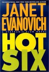 Hot Six (Stephanie Plum Series #6) - Janet Evanovich