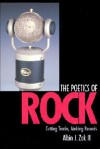 The Poetics of Rock: Cutting Tracks, Making Records - Albin J. Zak