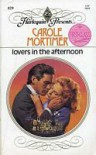 Lovers in the Afternoon (Harlequin Presents) - Carole Mortimer