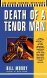 Death of a Tenor Man - Bill Moody