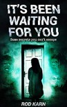 It's Been Waiting for You - Rod Karn