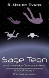 Sage Teon and the Fake Diamond Heist - S. Usher Evans