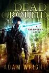 Dead Ground (Harbinger P.I. Book 4) - Adam J Wright