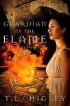 Guardian of the Flame - T.L. Higley, Tracy L. Higley