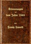 Erinnerungen aus dem Jahre 1848 - Fanny Lewald