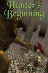 Hunter's Beginning (Veller #1) - Garry Spoor