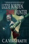 Lizzie Borden, Zombie Hunter - C.A. Verstraete