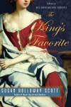 The King's Favorite: A Novel of Nell Gwyn and King Charles II - Susan Holloway Scott
