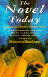 The Novel Today: Contemporary Writers on Modern Fiction - Malcolm Bradbury