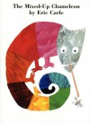The Mixed-Up Chameleon - Eric Carle