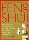 Complete Illustrated Guide – Feng Shui - Lillian Too