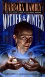 Mother of Winter - Barbara Hambly