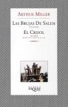 Las brujas de Salem y El crisol - Arthur Miller, Jose L. Lopez Munoz
