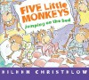 Five Little Monkeys Jumping on the Bed (Board Book) - Eileen Christelow