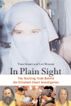 In Plain Sight: The Startling Truth Behind the Elizabeth Smart Investigation - Tom Smart, Lee Benson