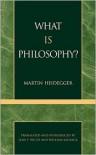 What Is Philosophy? - Martin Heidegger