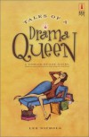Tales of a Drama Queen - Lee Nichols