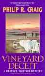 Vineyard Deceit: A Martha's Vineyard Mystery (Martha's Vineyard Mysteries (Avon Books)) - Philip R. Craig