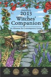 Llewellyn's 2013 Witches' Companion: An Almanac for Contemporary Living - Llewellyn Publications