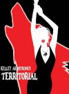 Territorial (Otherworld Stories, #0.13) - Kelley Armstrong