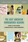 The Best American Nonrequired Reading 2004 - Dave Eggers, Viggo Mortensen