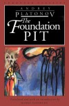 The Foundation Pit - Andrei Platonov, Mirra Ginsburg
