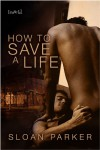 How to Save a Life - Sloan Parker